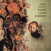 Coil Presents Black Light District ‎- A Thousand Lights in a Darkened Room de Coil