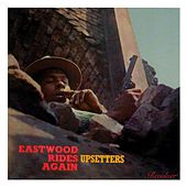 Eastwood Rides Again de The Upsetters