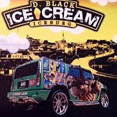 ICE CREAM (remastered) by D-Black