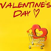 Valentine's Day (Best Selection For Happy Valentine's Day) de Various Artists
