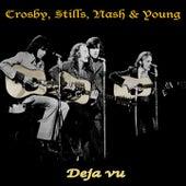 Deja Vu de Crosby, Stills, Nash and Young