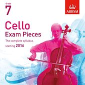 Cello Exam Pieces Starting 2016, ABRSM Grade 7 by Various Artists