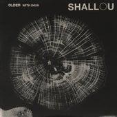 Older by Shallou