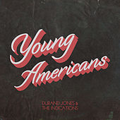 Young Americans van Durand Jones & The Indications
