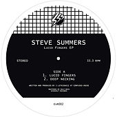Lucid Fingers EP by Steve Summers