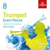 Trumpet Exam Pieces 2017, ABRSM Grade 8 de Various Artists