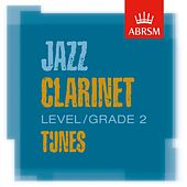 ABRSM Jazz Clarinet Tunes, Grade 2 by Various Artists