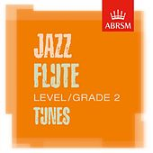 ABRSM Jazz Flute Tunes, Grade 2 by Various Artists