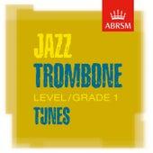 ABRSM Jazz Trombone Tunes, Grade 1 de Various Artists