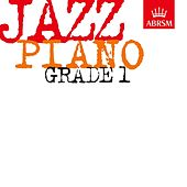 ABRSM Jazz Piano Tunes, Grade 1 by Various Artists