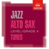 ABRSM Jazz Alto Sax Tunes, Grade 4 by Various Artists