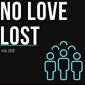 No Love Lost de Najee