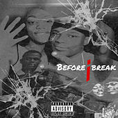 Before I Break by Bamm2x