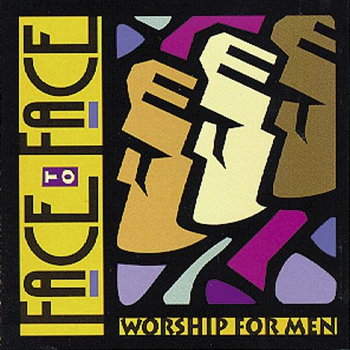 Promise Keepers Face To Face: Worship For Men by Various Artists