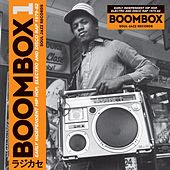 Soul Jazz Records presents BOOMBOX: Early Independent Hip Hop, Electro and Disco Rap 1979-82 by Soul Jazz Records Presents