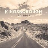 So High by Kingsborough