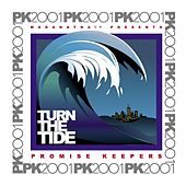 Promise Keepers - Turn The Tide by Maranatha! Promise Band