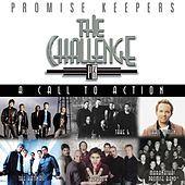 Promise Keepers: The Challenge - A Call To Action by Various Artists