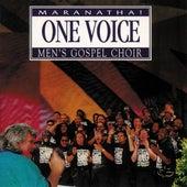 One Voice Maranatha! Men's Gospel Choir by Maranatha! Promise Band