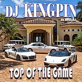Top of the Game de DJ Kingpin