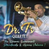 The Rhema Experiment: Standards & Hymns, Vol. 1 by Dr. T's Quartet