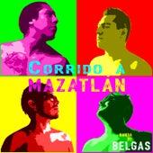 Corrido a Mazatlán von Banda De Belgas