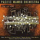 The III Side von Pacific Mambo Orchestra