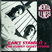 Can't Stand It / The Funky Quiet Storm by Grandmaster Slice