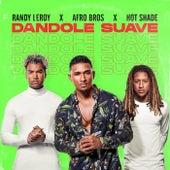 Dandole Suave by Randy Leroy