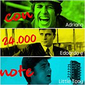 Con 24.000 note (Adriano, Edoardo e Little Tony) von Various Artists