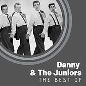 The Best of Danny & The Juniors di Danny and the Juniors