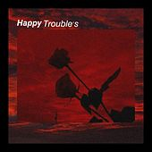 Happy Trouble's de I.D.K.