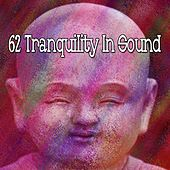 62 Tranquility in Sound by Yoga Music