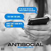 AntiSocial by RichieBandz
