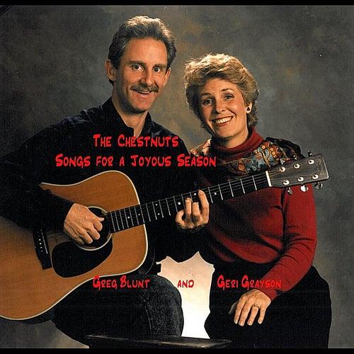 Songs for a Joyous Season (feat. Geri Grayson & Greg Blunt) by Chestnuts