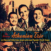 Selections from Latin and Popular Greek Songs by Athenian Trio