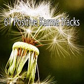 61 Positive Karma Tracks von Yoga