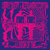 Illusion Of Time de Daniel Avery