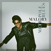 Métropole Blues by Malory
