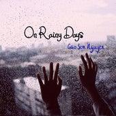 On Rainy Days von Cao Son Nguyen