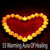 55 Warming Aura of Healing di Yoga Music