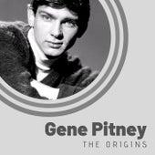 The Origins of Gene Pitney by Gene Pitney