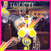 A Touch Of Jazz by Tomas Blank Project