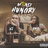 Money Hungry by KJ