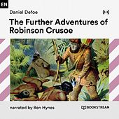 The Further Adventures of Robinson Crusoe von Bookstream Audiobooks