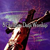 8 Christian Days Worship by Traditional