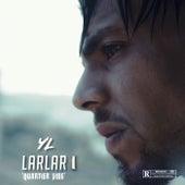 Larlar 1 (Quartier Vide) by YL