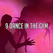 9 Dance in the Gym by CDM Project