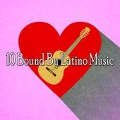 10 Bound by Latino Music de Instrumental