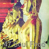 47 Soul Food by Music For Reading